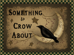 Something to Crow About